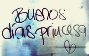 buenos dias princesa 2